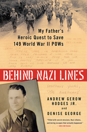 Behind Nazi Lines by Andrew Gerow Hodges Jr. and Denise George
