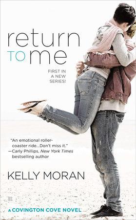 Return to Me by Kelly Moran