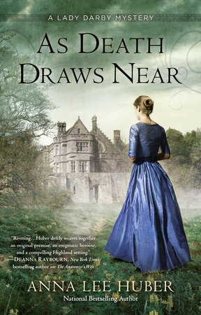 As Death Draws Near by Anna Lee Huber