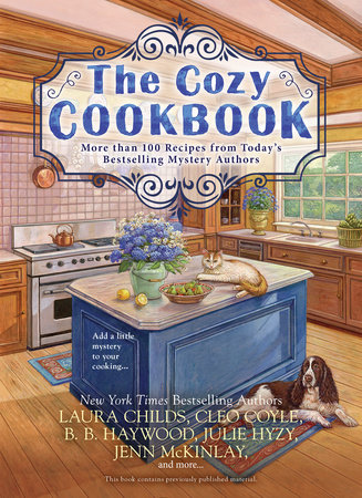 The Cozy Cookbook by Julie Hyzy, Laura Childs, Cleo Coyle, Jenn McKinlay and B. B. Haywood