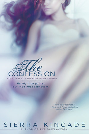 The Confession by Sierra Kincade