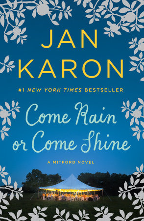 Come Rain or Come Shine by Jan Karon