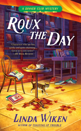 Roux the Day by Linda Wiken