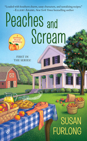 Peaches and Scream by Susan Furlong