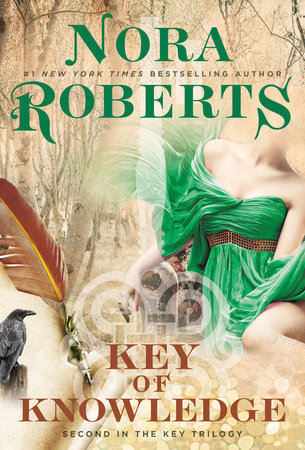 Key of Knowledge by Nora Roberts | PenguinRandomHouse com: Books