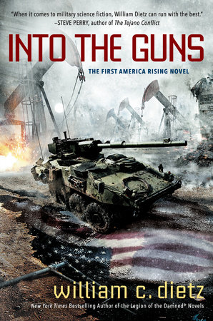 Into the Guns by William C. Dietz