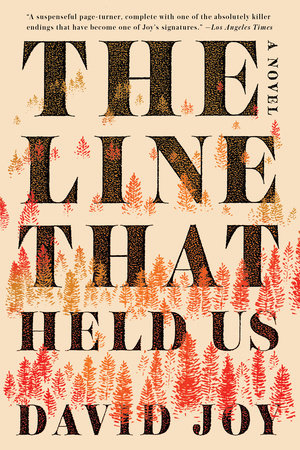 The Line That Held Us by David Joy