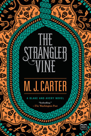 The Strangler Vine by M.J. Carter