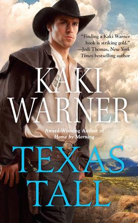 Texas Tall by Kaki Warner