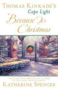 Thomas Kinkade's Cape Light: Because It's Christmas