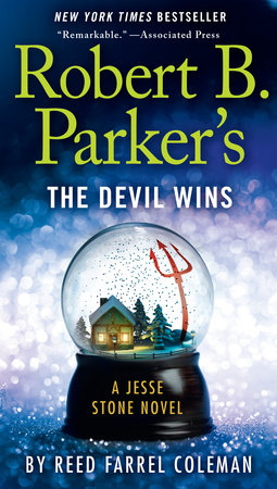 Robert B. Parker's The Devil Wins by Reed Farrel Coleman