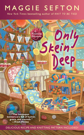 Only Skein Deep by Maggie Sefton