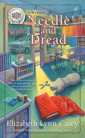 Needle and Dread by Elizabeth Lynn Casey