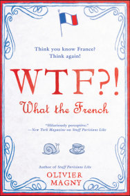 WTF?!: What the French