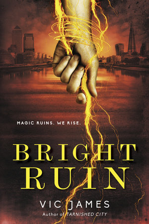 Bright Ruin by Vic James
