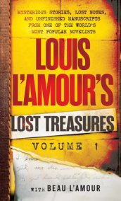 Louis L'Amour's Lost Treasures: Volume 1