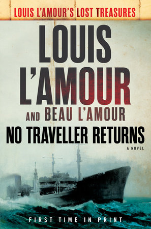 No Traveller Returns (Lost Treasures) by Louis L'Amour and Beau L'Amour