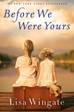 Before We Were Yours Book Cover Picture