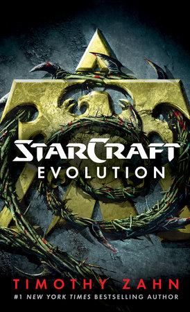 StarCraft: Evolution by Timothy Zahn