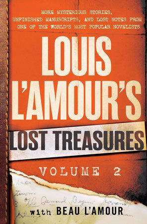 Louis L'Amour's Lost Treasures: Volume 2