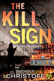 The Kill Sign