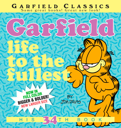 Garfield: Life to the Fullest by Jim Davis