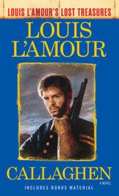 Callaghen (Louis L'Amour's Lost Treasures)