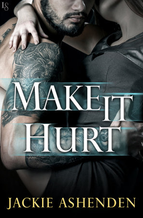 Make It Hurt