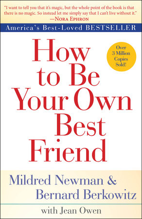 How to Be Your Own Best Friend Book Cover Picture