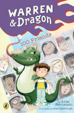 Warren & Dragon's 100 Friends by Ariel Bernstein