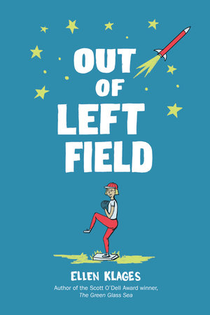 Out of Left Field by Ellen Klages