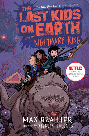 The Last Kids on Earth and the Nightmare King by Max Brallier