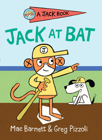 Jack at Bat by Mac Barnett