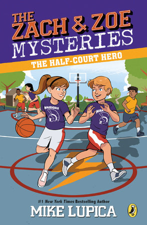 The Half-Court Hero by Mike Lupica