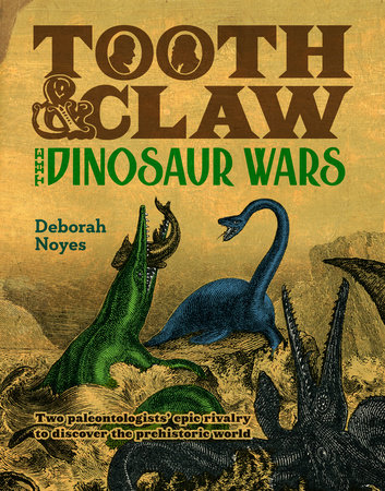 Tooth and Claw by Deborah Noyes