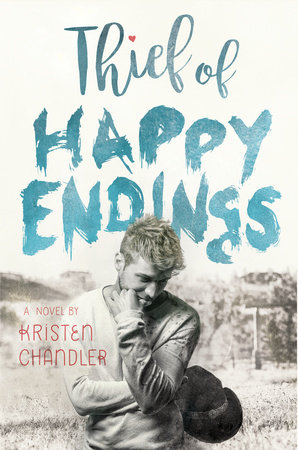 Thief of Happy Endings by Kristen Chandler