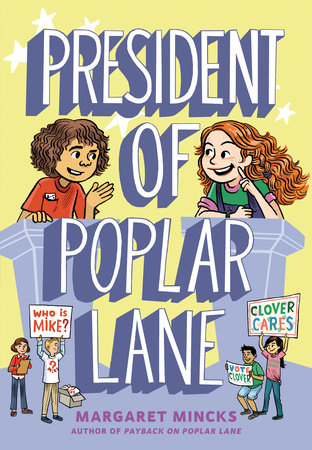 President of Poplar Lane by Margaret Mincks