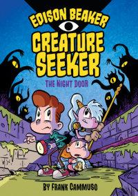 Edison Beaker, Creature Seeker: The Night Door