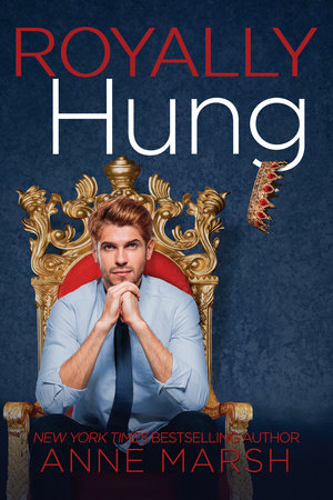 Royally Hung by Anne Marsh