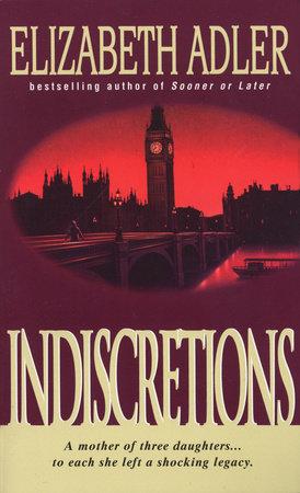 Indiscretions by Elizabeth Adler