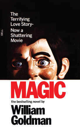 Magic by William Goldman