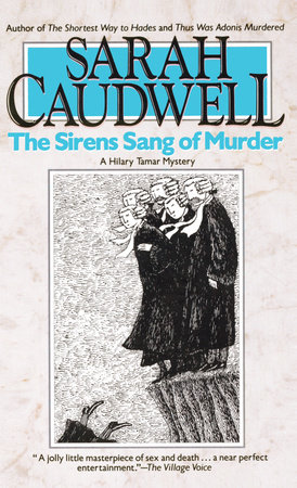 The Sirens Sang of Murder by Sarah Caudwell