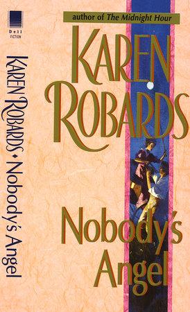 Nobody's Angel by Karen Robards