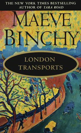 London Transports by Maeve Binchy