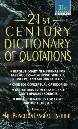 21st Century Dictionary of Quotations by Princeton Language Institute