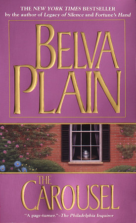 The Carousel by Belva Plain