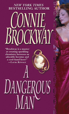 A Dangerous Man by Connie Brockway
