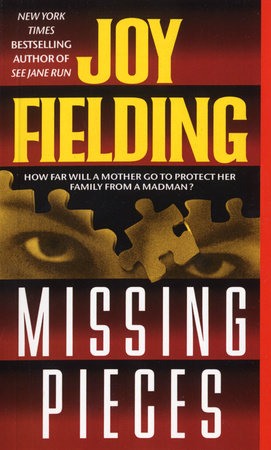Missing Pieces by Joy Fielding