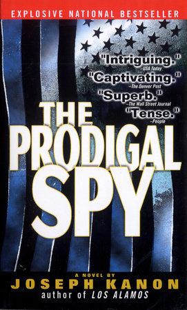 The Prodigal Spy by Joseph Kanon