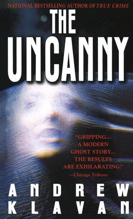 The Uncanny by Andrew Klavan
